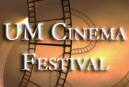 UM Cinema Festival