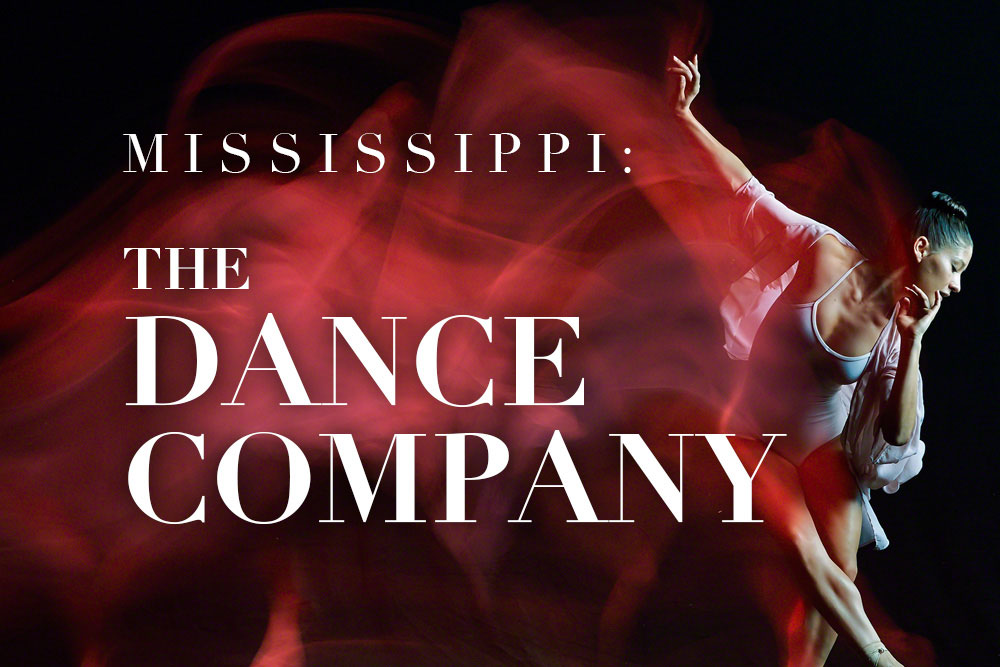 Mississippi: The Dance Company